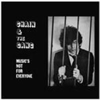 Chain And The Gang - Musics Not For Everyone (Music CD)