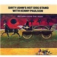Dirty Johns Hot Dog Stand - Return from the Dead (Music CD)