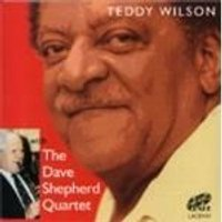 Teddy Wilson & Dave Shepherd Quintet - With The Dave Shepherd Quintet