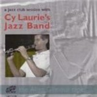 Cy Laurie Jazz Band - Jazz Club Session, A