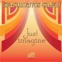 Charleston Chasers - Just Imagine (Music CD)