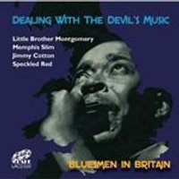 Jimmy Cotton - Dealing With The Devils Music (Bluesmen In Britain) (Music CD)