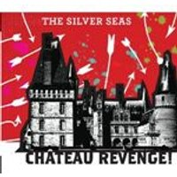 The Silver Seas - Chateau Revenge (Music CD)