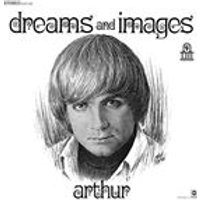 Arthur - Dreams and Images (Music CD)