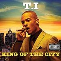 T.I. - King Of The City (Music CD)