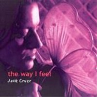 Jack Cryer - Way I Feel, The