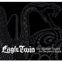 Eagle Twin - The Feather Tipped The Serpents Scale (Music CD)
