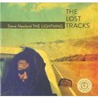 Steve Newland - Lightening, Lost Tracks (Music CD)