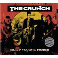 Crunch (The) - Busy Making Noise (Music CD)