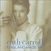 Cath Carroll - England Made Me (Music CD)