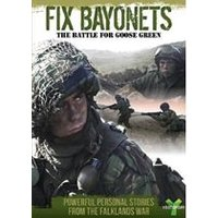 Fix Bayonets - The Battle For Goose Green