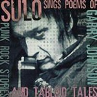 Sulo - Sings the Poems of Garry Johnson (Punk Rock Stories & Tabloid Tales) (Music CD)