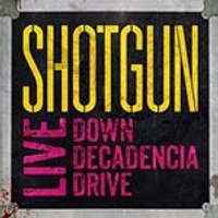 Shotgun Messiah - Live (Down Decadencia Drive) (Music CD)