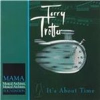 Terry Trotter - Its About Time (Music CD)