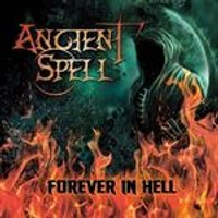 Ancient Spell - Forever in Hell (Music CD)