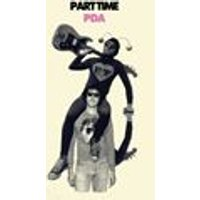 Part Time - PDA (Music CD)