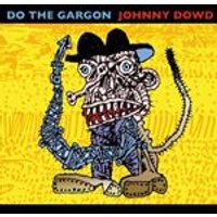 Johnny Dowd - Do The Gargon (Music CD)