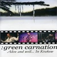 Green Carnation - Alive & Well
