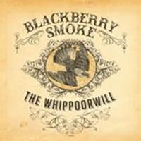 Blackberry Smoke - The Whippoorwill (Music CD)