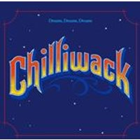 Chilliwack - Dreams, Dreams, Dreams (Music CD)