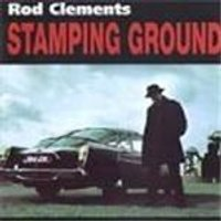 Rod Clements - Stamping Ground