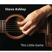 Steve Ashley - This Little Game (Music CD)