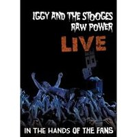 Iggy And The Stooges - Raw Power Live - In The Hands Of The Fans (Blu-Ray)