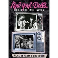 New York Dolls - Lookin Fine On Television