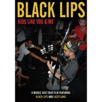 Black Lips: Kids Like You & Me