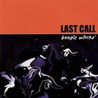Last Call - Boogie Witcha