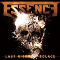 Essence - Last Night of Solace (Music CD)