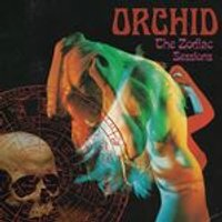 Orchid - The Zodiac Sessions (Digipak) (Music CD)