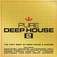 Pure Deep House 2 - The Very Best Of Deep House & Garage - Pure Deep House 2 - The Very Best Of Deep House & Garage (Music CD)