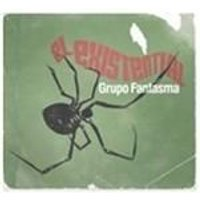 Grupo Fantasma - El Existential (Music CD)