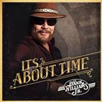 Hank Williams Jr - Its About Time (Music CD)