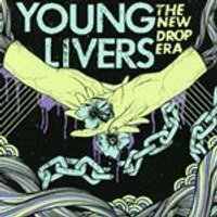 Young Livers - The New Drop Era