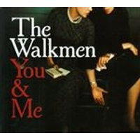 The Walkmen - You And Me (Music CD)