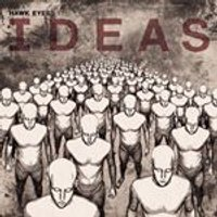 Hawk Eyes - Ideas (Music CD)