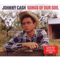Johnny Cash - Songs Of Our Soil (Music CD)