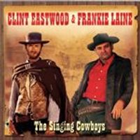 Clint Eastwood & Frankie Laine - The Singing Cowboys (Music CD)