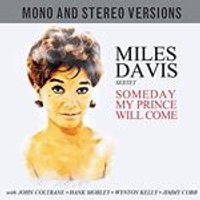 Miles Davis Sextet - Someday My Prince Will Come (Mono & Stereo Versions) [Double CD] (Music CD)