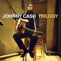 Johnny Cash - Trilogy (Music CD)