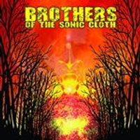 Brothers of the Sonic Cloth - Brothers of the Sonic Cloth (Music CD)