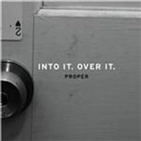 Into It. Over It. - Proper (Music CD)