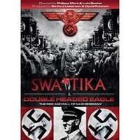 Swastika/Double Headed Eagle - The Nazification of Germany
