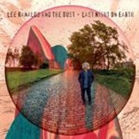 Lee Ranaldo and The Dust - Last Night on Earth (Music CD)