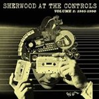 Various Artists - Sherwood at the Controls, Vol. 2 (Music CD)