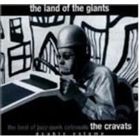 Cravats (The) - Land Of The Giants, The