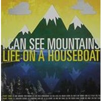 I Can See Mountains - Life On A Houseboat (Music CD)