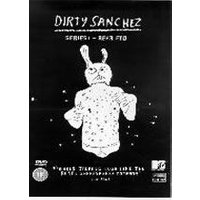 Dirty Sanchez - Series 1: Rear End